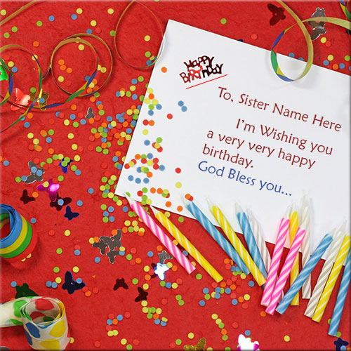 Write Name On Happy Birthday Wishes Cards For Sister