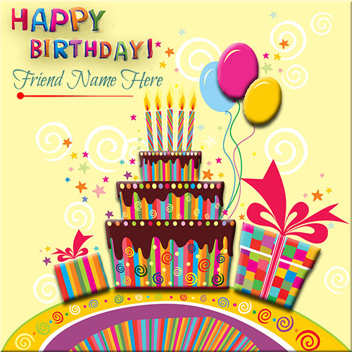 Write Your Name On Birthday cards For Friends – Birthday Card for a Friend