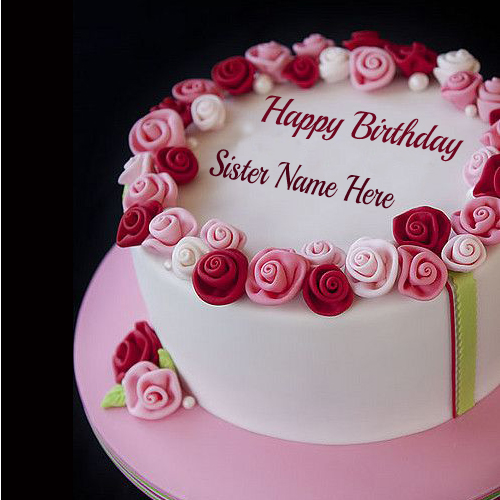 Write Name On Rose Birthady Cake For Sister