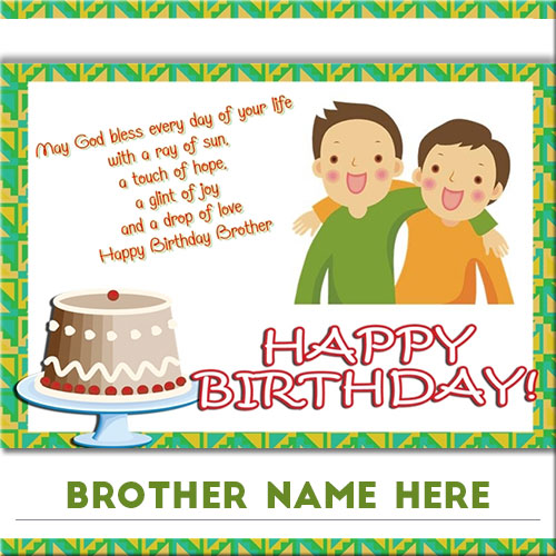 Write Name On Happy Birthday Wishes Cards For Brother