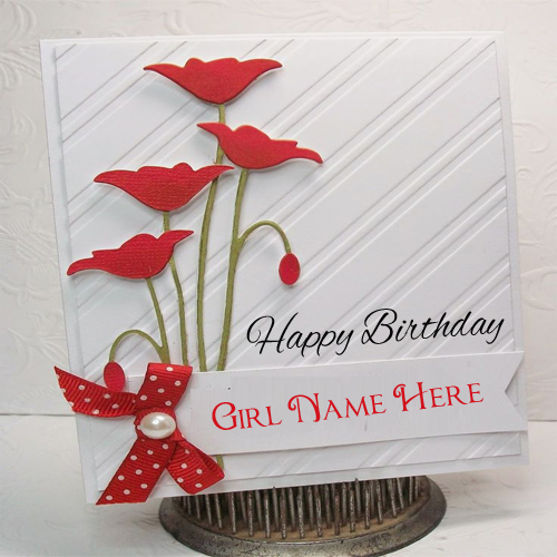 Write Name On Beautiful Birthday Cards For Girls – Birthday Greeting Cards with Name