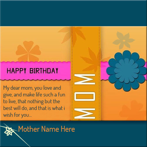 write your name on birthday cards for mother, Birthday card