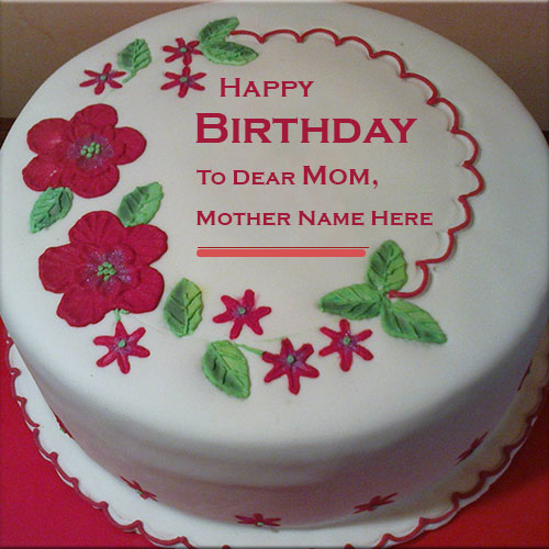 Custom Name On Happy Birthday Wishes Cake For Dear Mother