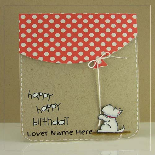 Write Name On Beautiful Birthday Greeting Card For Lover – Birthday Greeting Cards with Name